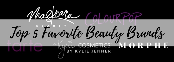 Top 5 Favorite Beauty Brands