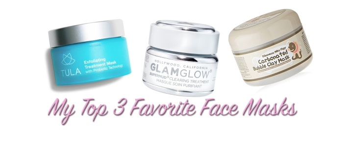 My Top 3 Favorite Face Masks