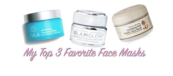 My Top 3 Favorite FaceMasks
